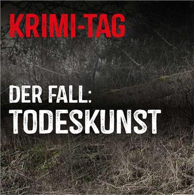 """Krimi-Tag """"Todeskunst"""""""